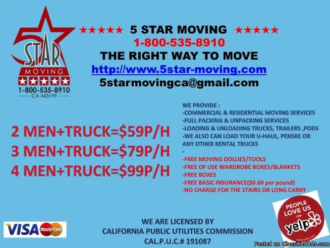 *5 STAR MOVING* HIRE POSITIVE FRIENDLY MOVERS! GREAT REFERENCES! AFFORDABLE RATES! *