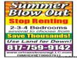 SUMMER BLOW OUT, COME SEE US
